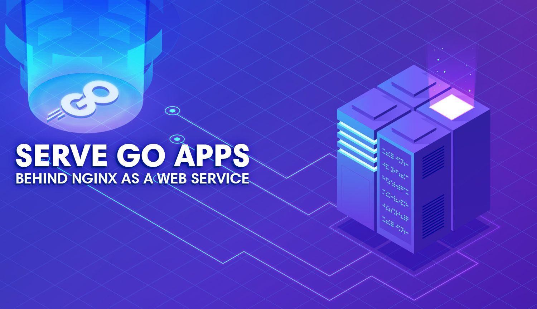 Deploy A Golang Web Application Behind Nginx